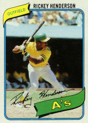 Nothing Like A Rickey Henderson Rookie ...